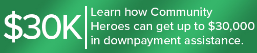 Community Heroes Downpayment Assistance