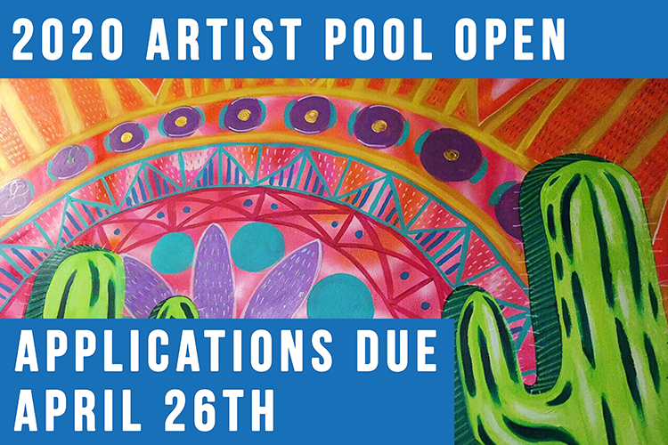 2020 Artist pool open Applications due april 26th